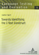 Towards Identifying the C-Test Construct